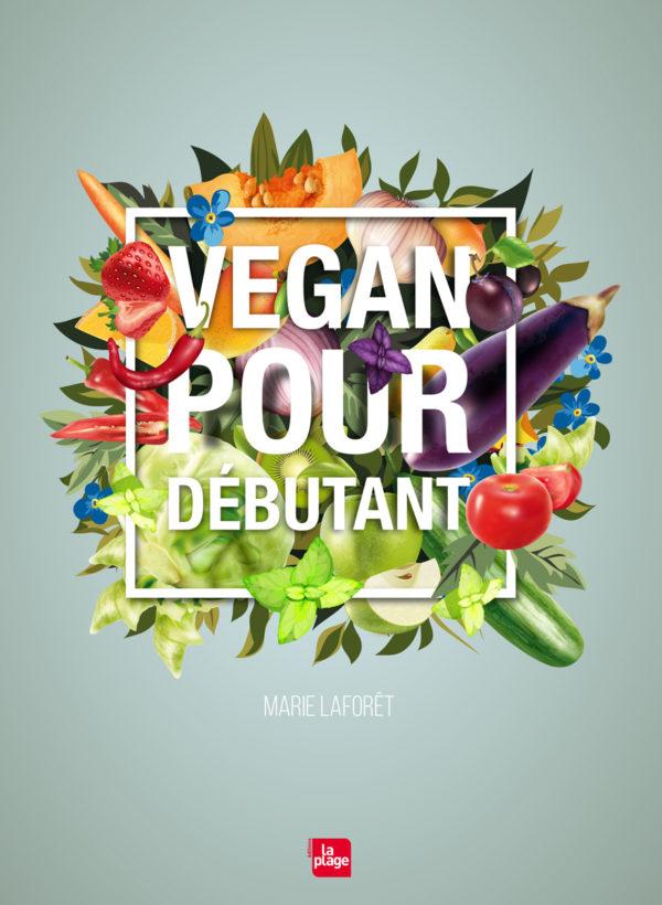 vegan-pour-debutant-marie-laforet-1200px-600x820